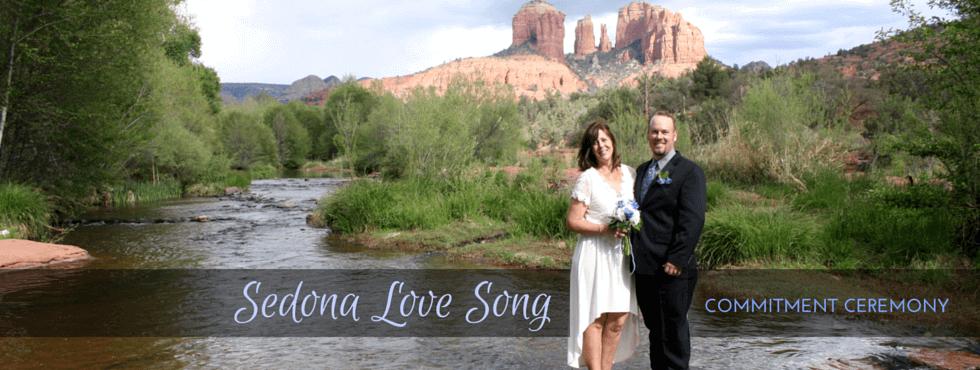 Sedona Love Song Commitment Ceremony