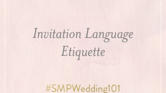 smp wedding 101 invitation language etiquette