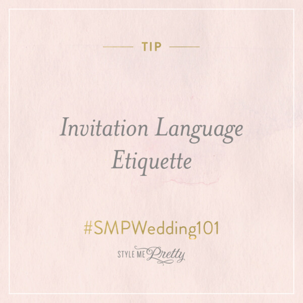 #SMP Wedding 101 – Invitation Language Etiquette
